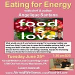 #Wellness, Eating For Energy, #Angelique Santana, #Eating with Angelique