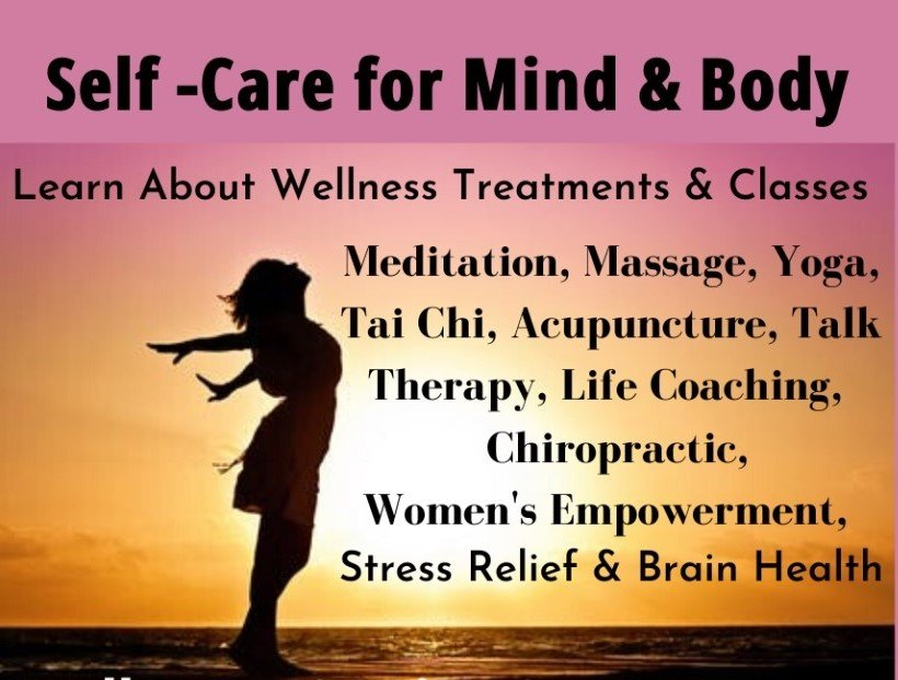 #Acupuncture, #Meditation, #Self-Care, #Wellness, #Massage, #Tai Chi, #Yoga, #Brain Health, #Counseling, #Talk Therapy,