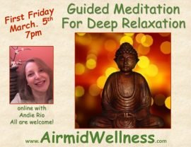 First Friday, Meditation, Relaxation, Andie Rio